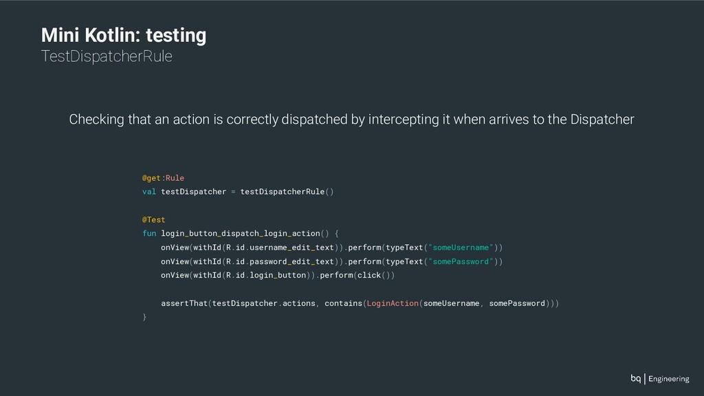 Mini Kotlin: testing TestDispatcherRule @get:Ru...