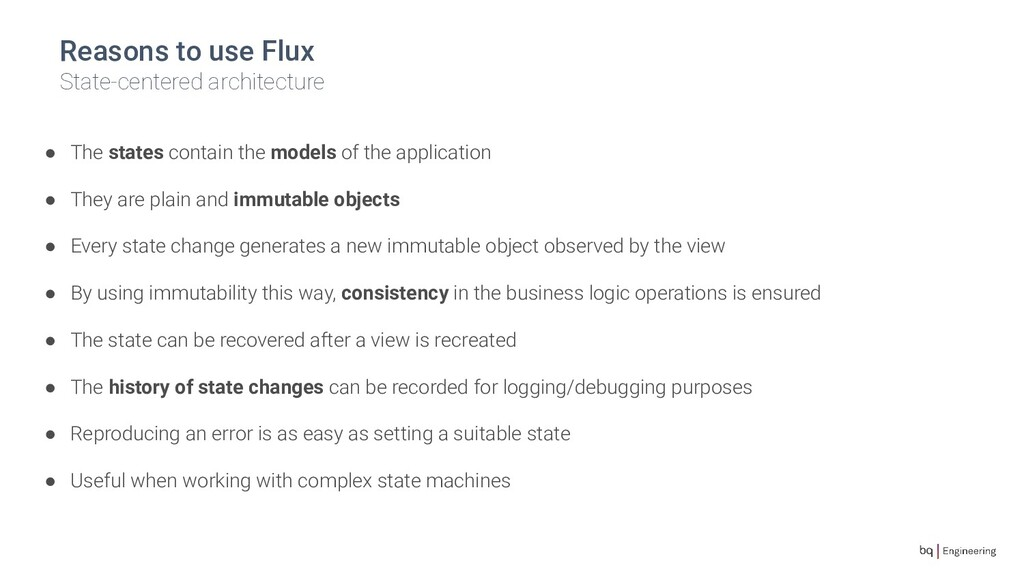 Reasons to use Flux State-centered architecture...