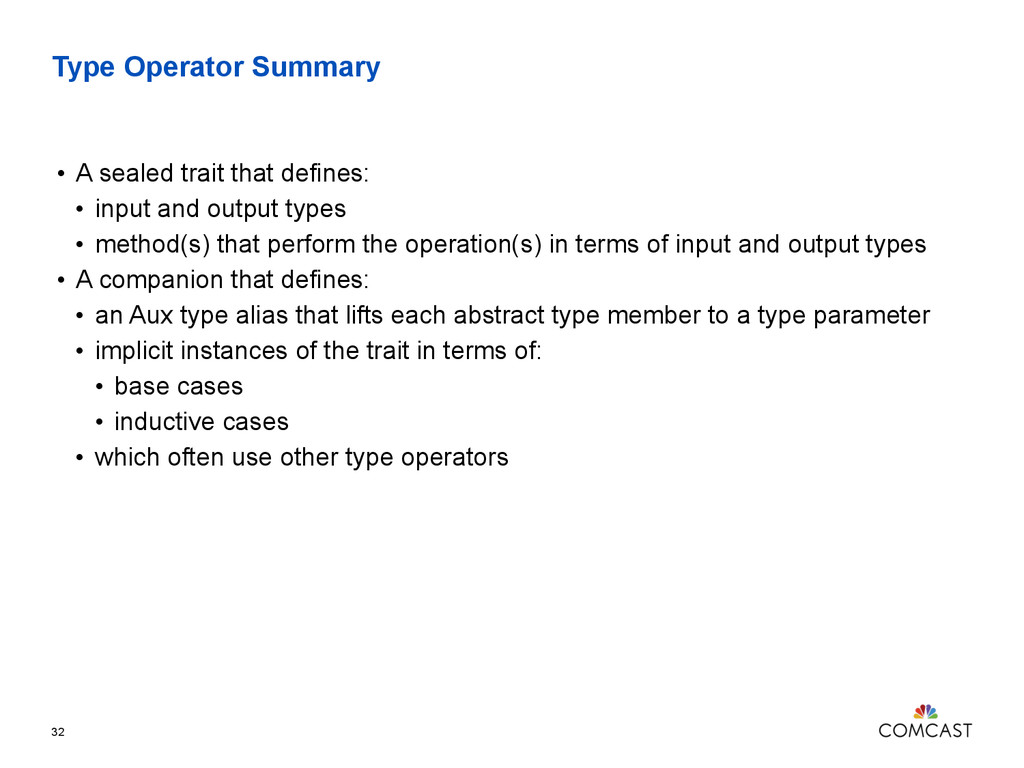 Type Operator Summary • A sealed trait that def...