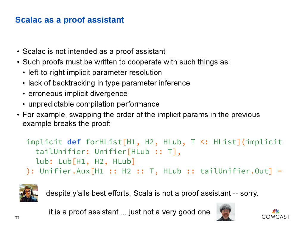 Scalac as a proof assistant • Scalac is not int...