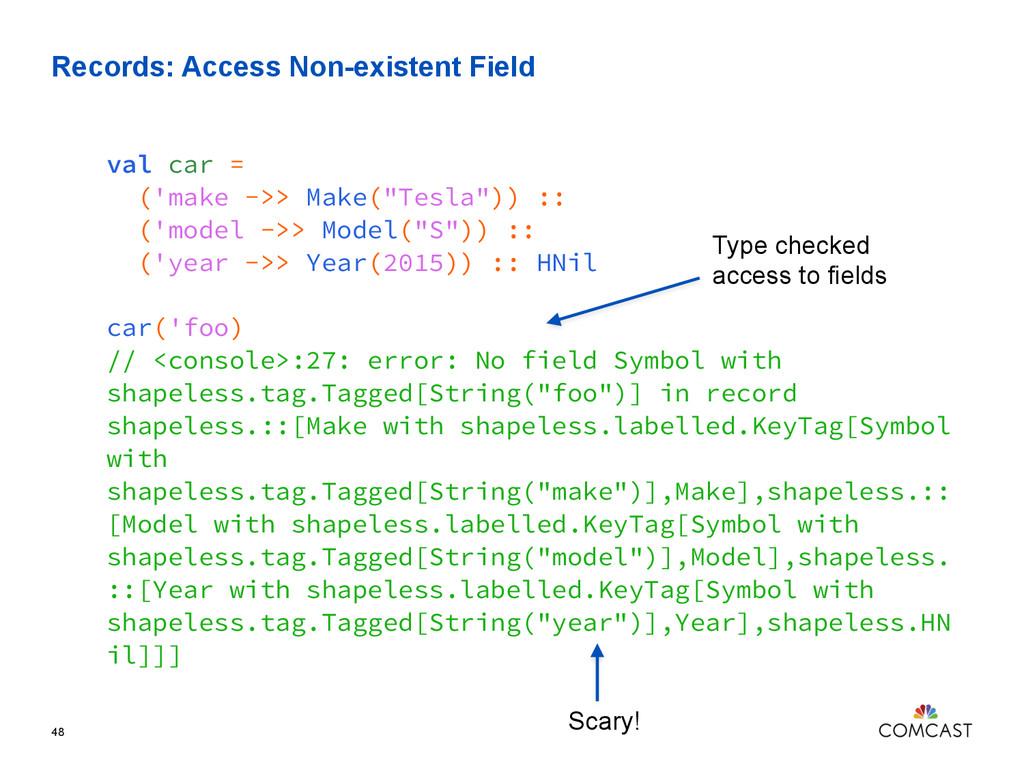 Records: Access Non-existent Field 48 val car =...