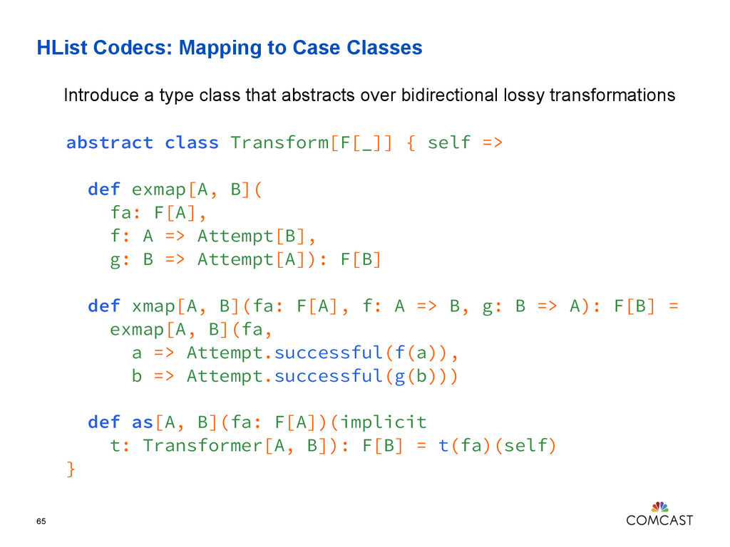 HList Codecs: Mapping to Case Classes 65 Introd...