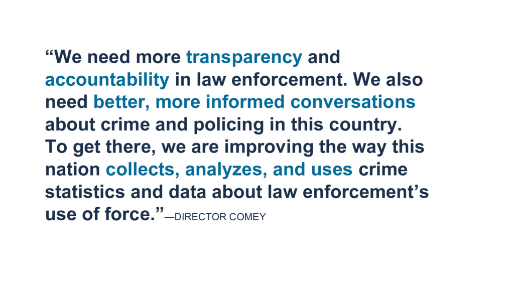 """""""We need more transparency and accountability i..."""
