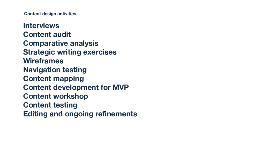 Interviews Content audit Comparative analysis S...