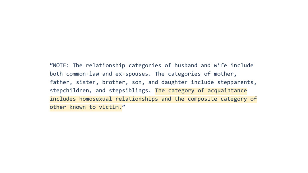 """""""NOTE: The relationship categories of husband a..."""