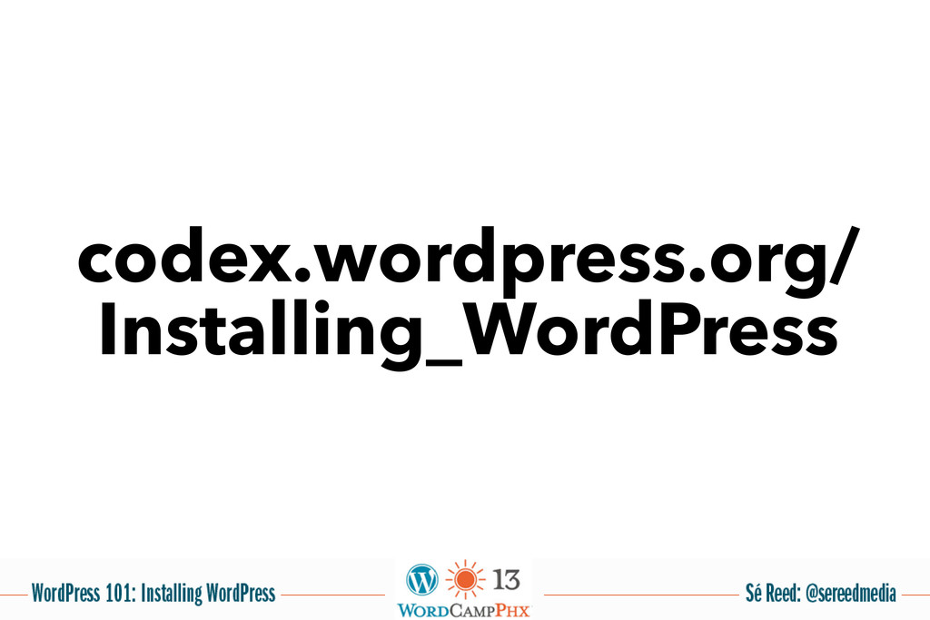 codex.wordpress.org/ Installing_WordPress