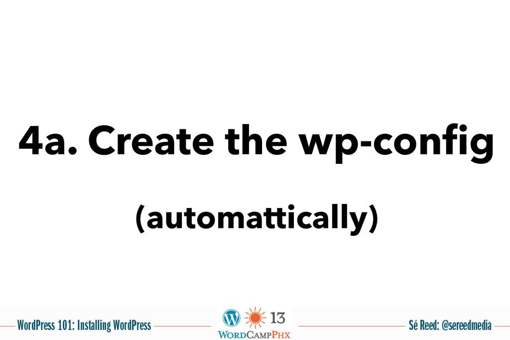 4a. Create the wp-config (automattically)