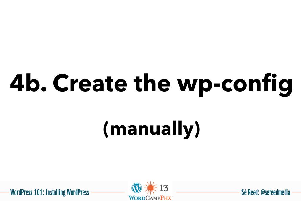 4b. Create the wp-config (manually)