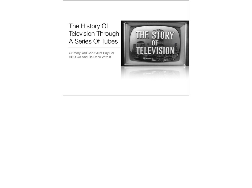 The History Of Television Through A Series Of T...