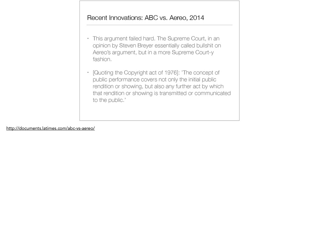 Recent Innovations: ABC vs. Aereo, 2014 • This ...