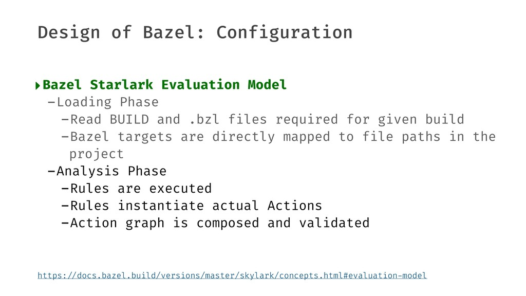 Design of Bazel: Configuration ‣Bazel Starlark ...