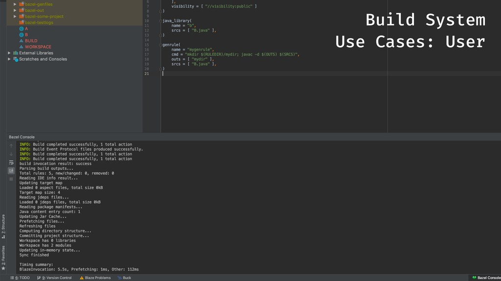 Build System Use Cases: User