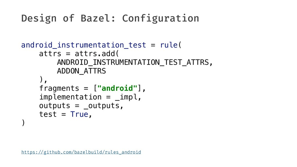 Design of Bazel: Configuration android_instrume...