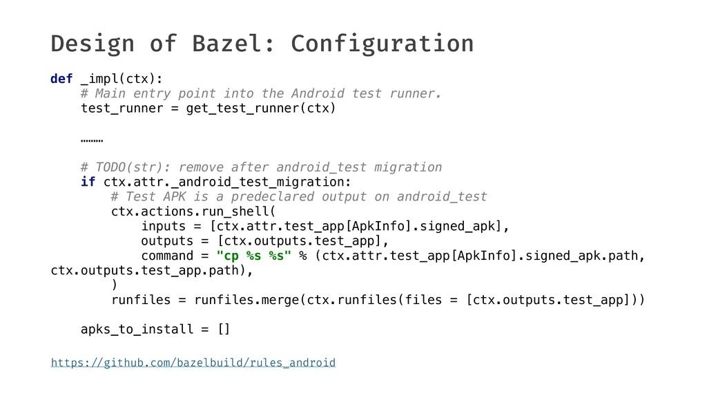 "Design of Bazel: Configuration https:""//github...."