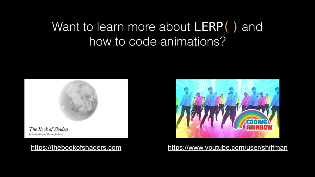 Want to learn more about LERP() and how to code...