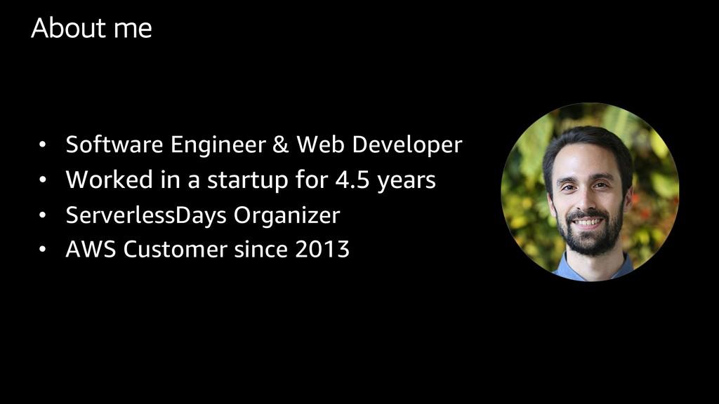 About me • Software Engineer & Web Developer • ...
