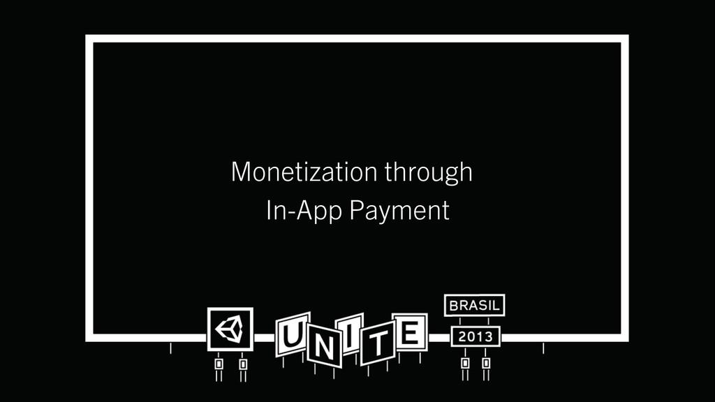 Monetization through In-App Payment