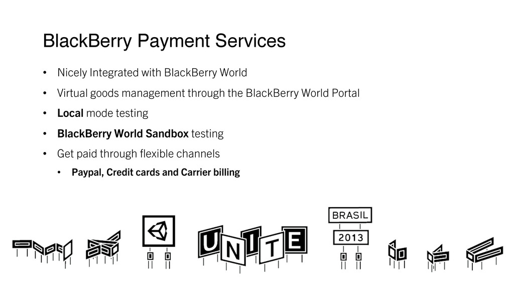 BlackBerry Payment Services ! • Nicely Integr...