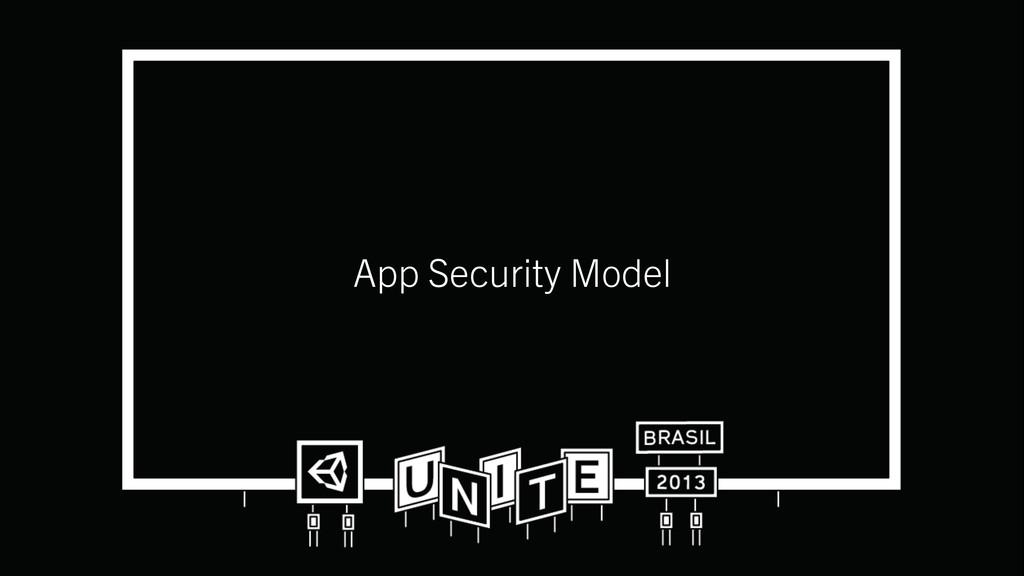App Security Model