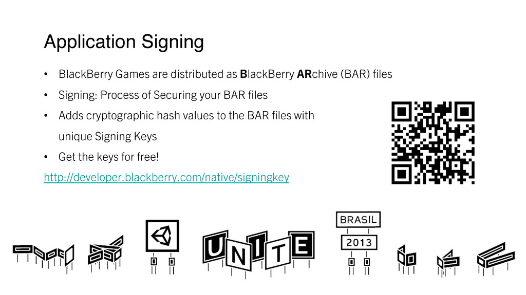 Application Signing ! • BlackBerry Games are ...