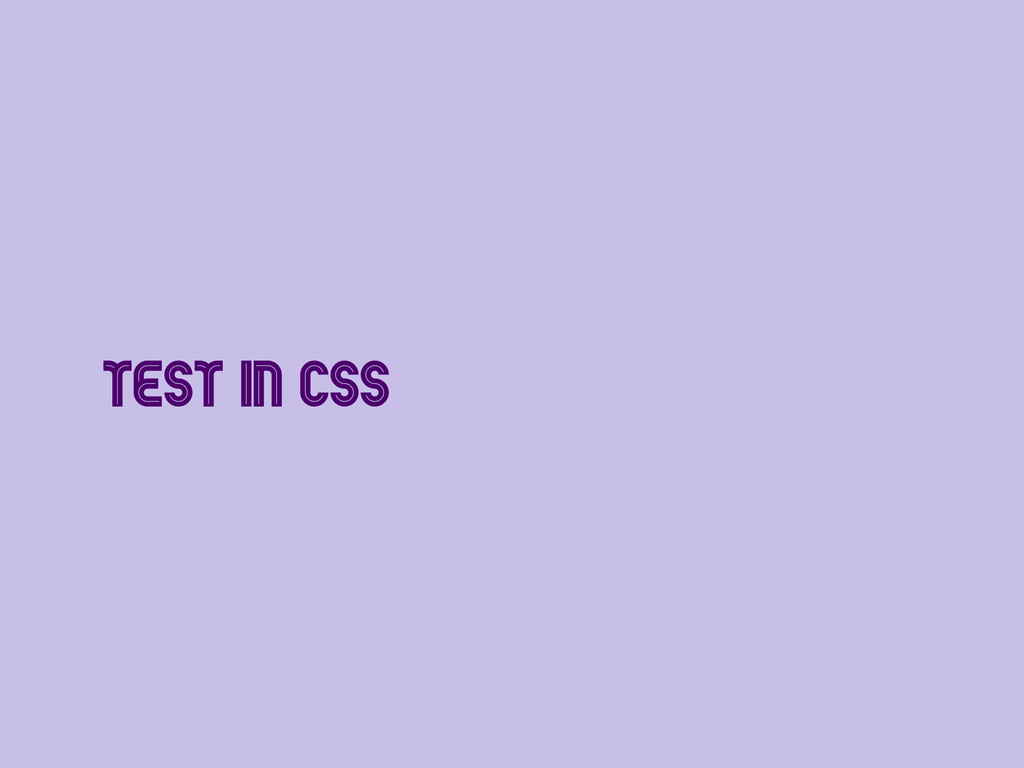 Test in CSS