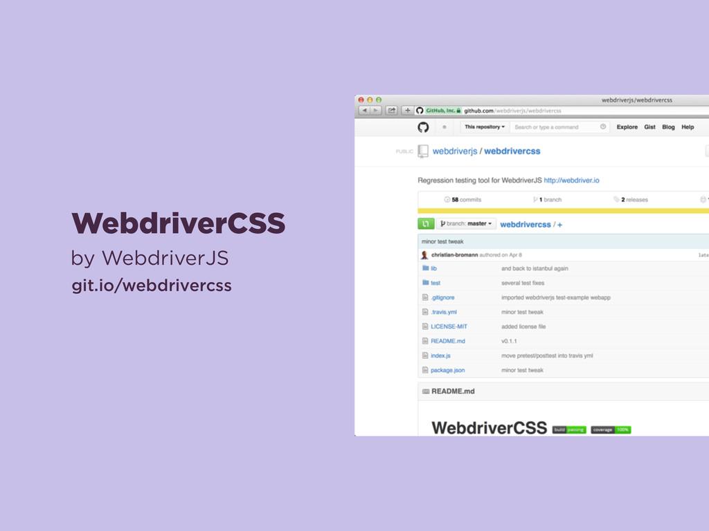 WebdriverCSS by WebdriverJS git.io/webdrivercss