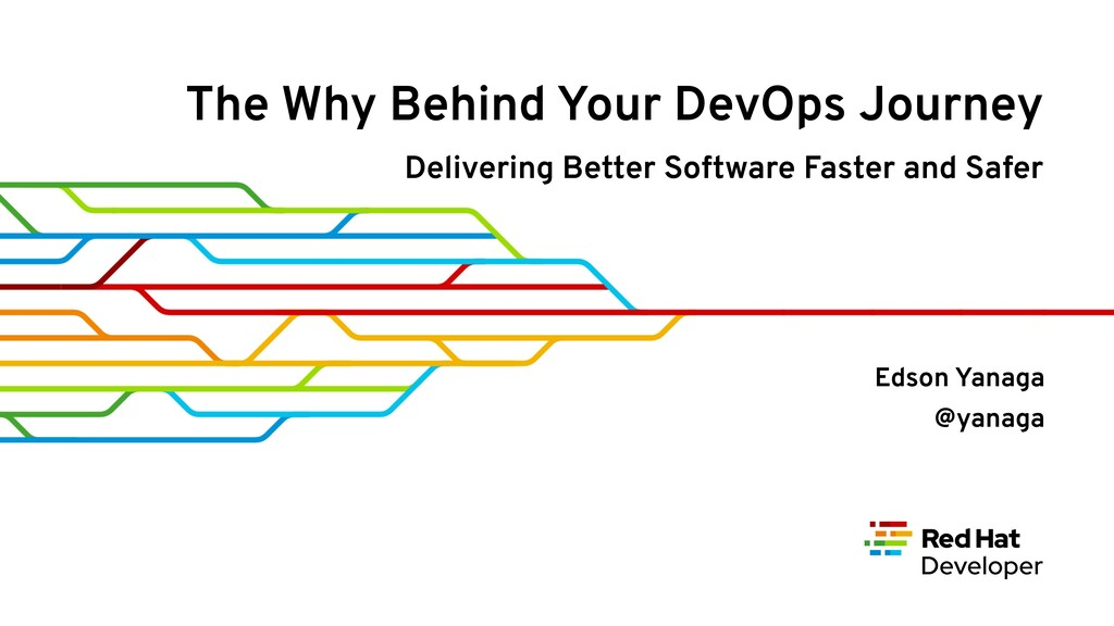 The Why Behind Your DevOps Journey Delivering B...