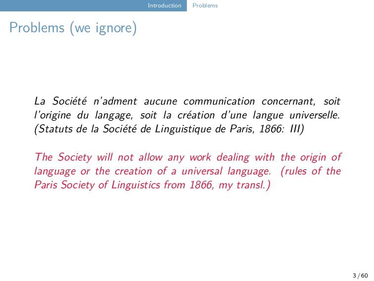 Introduction Problems Problems (we ignore) La S...