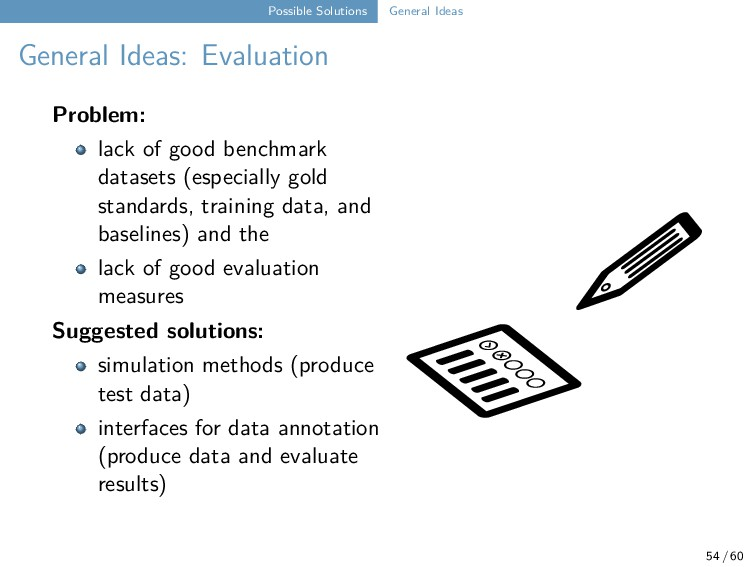 Possible Solutions General Ideas General Ideas:...