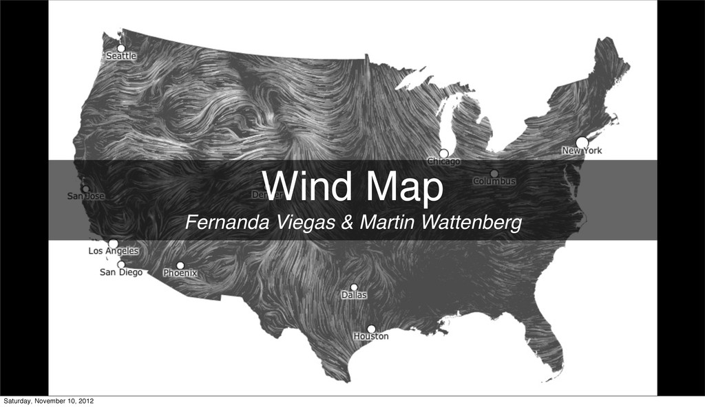 Wind Map Fernanda Viegas & Martin Wattenberg Sa...