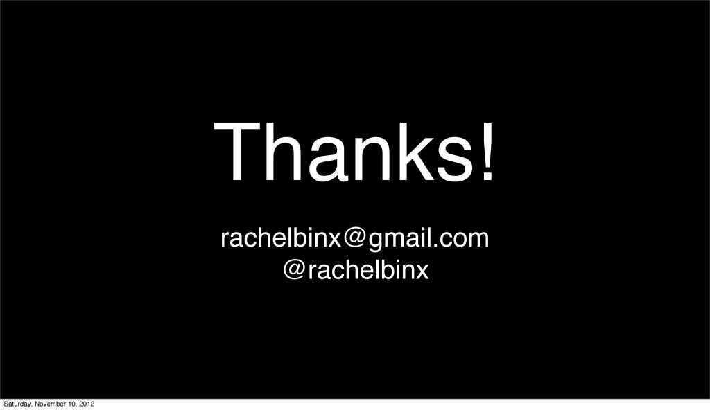 Thanks! rachelbinx@gmail.com @rachelbinx Saturd...