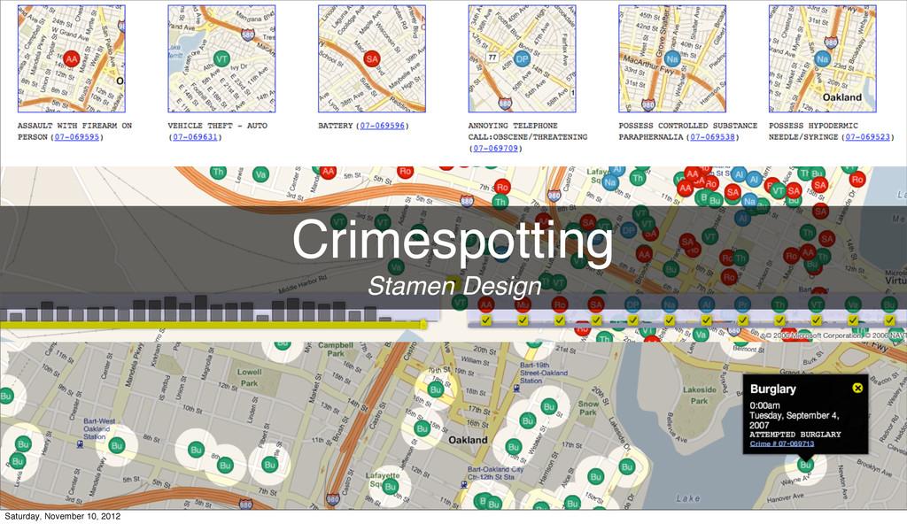 Crimespotting Stamen Design Saturday, November ...