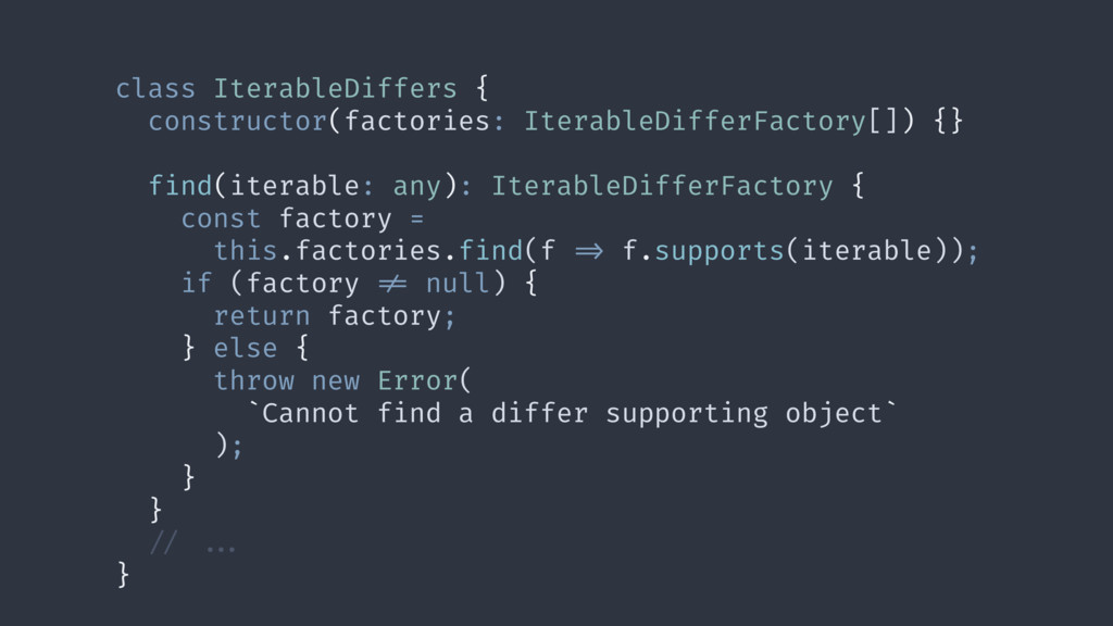 class IterableDiffers { constructor(factories: ...