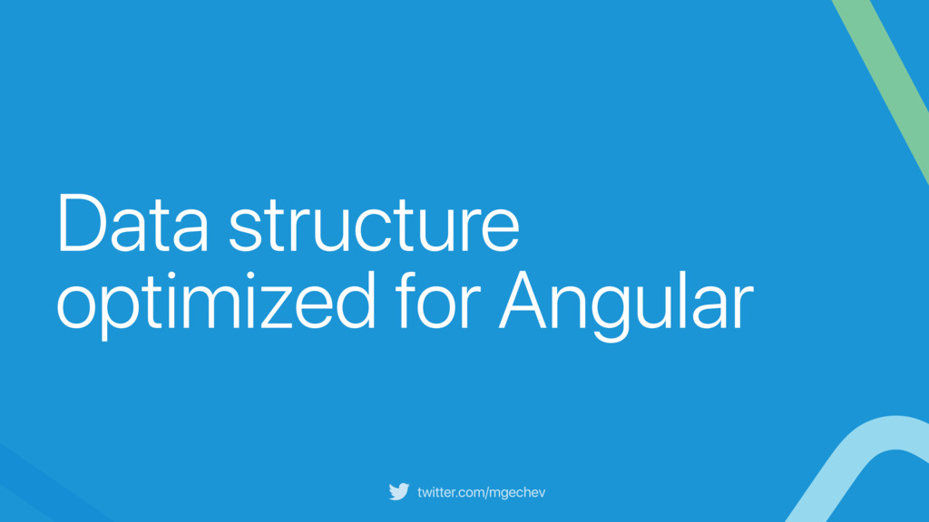 twitter.com/mgechev Data structure optimized fo...