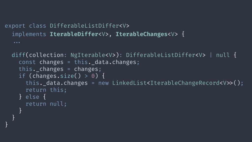 export class DifferableListDiffer<V> implements...