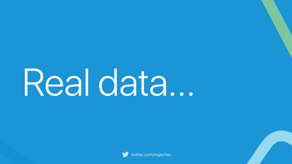 twitter.com/mgechev Real data…