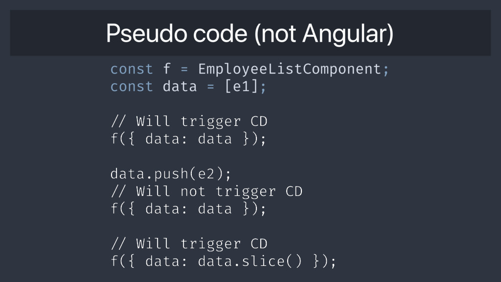 Pseudo code (not Angular) const f = EmployeeLis...