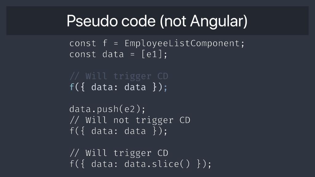 Pseudo code (not Angular) const f = EmployeeLis...