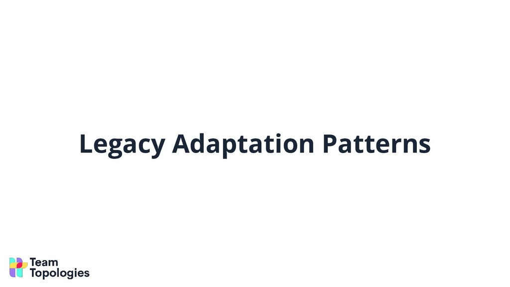 Legacy Adaptation Patterns