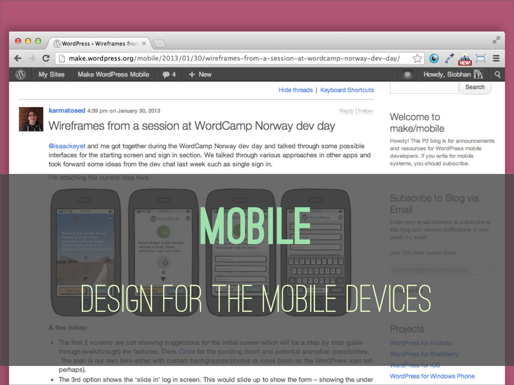 Mobile Design for the Mobile Devices