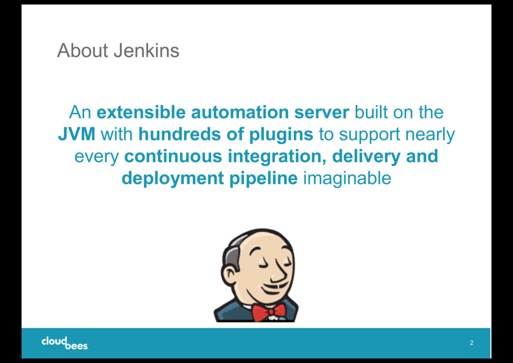 About Jenkins An extensible automation server b...