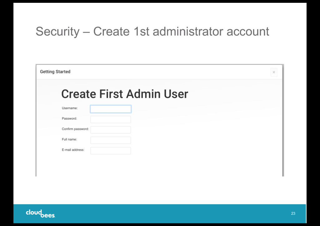 Security – Create 1st administrator account 23
