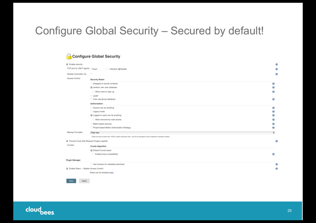 Configure Global Security – Secured by default!...