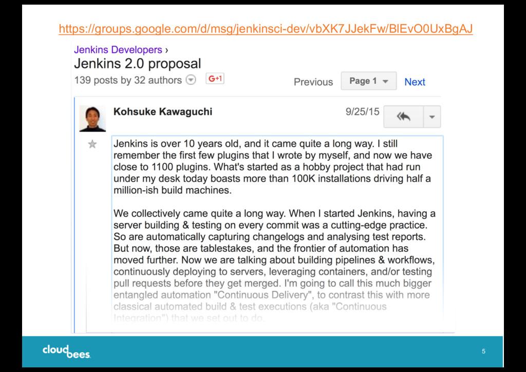 5 https://groups.google.com/d/msg/jenkinsci-dev...