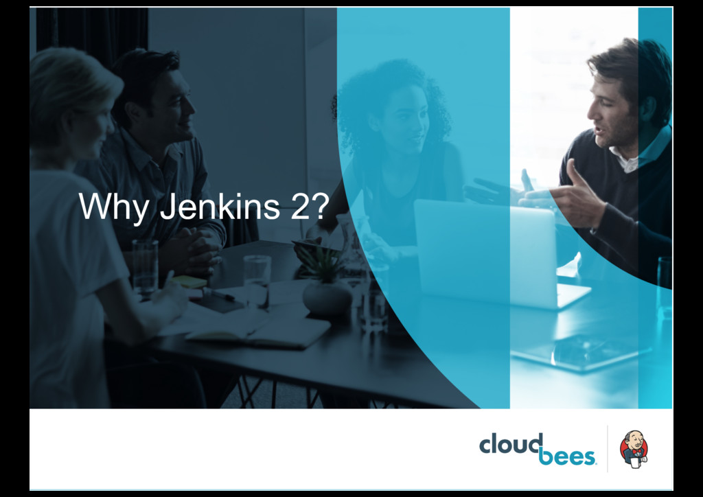 Why Jenkins 2?