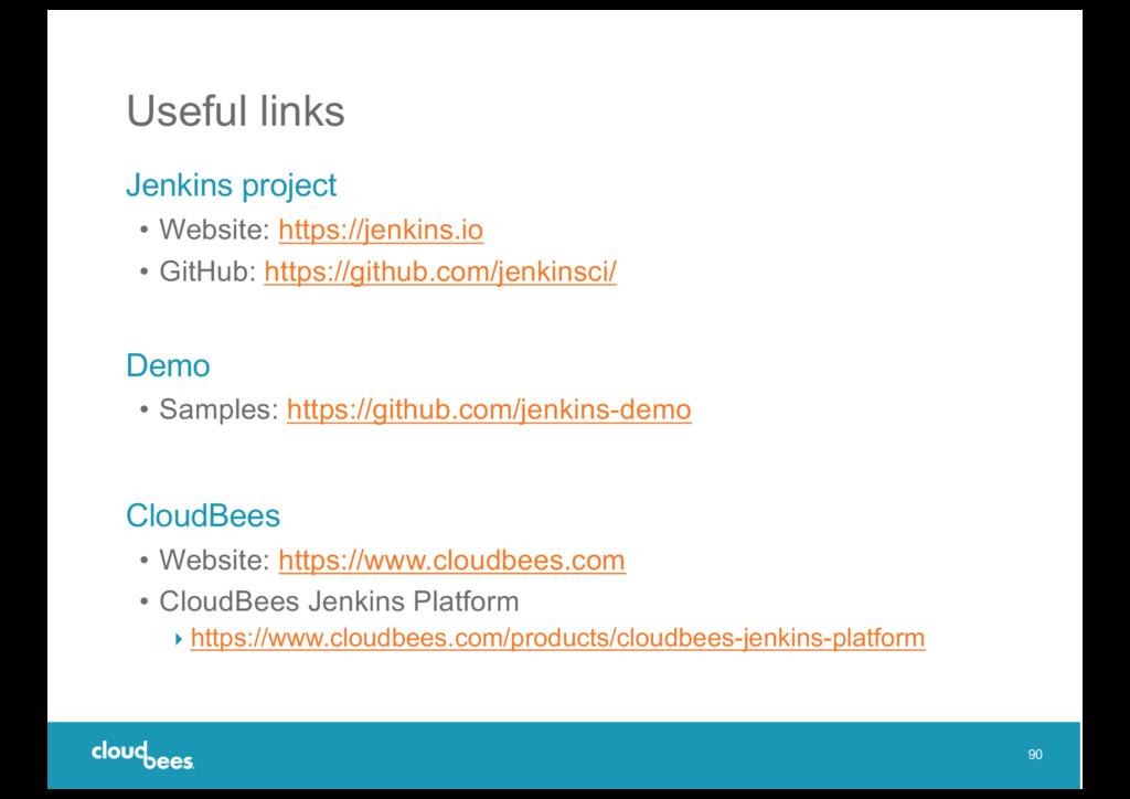 Useful links Jenkins project • Website: https:/...