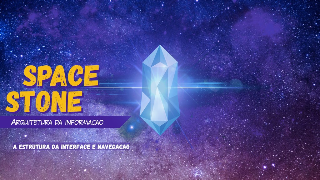 space Stone space Arquitetura da informacao Sto...