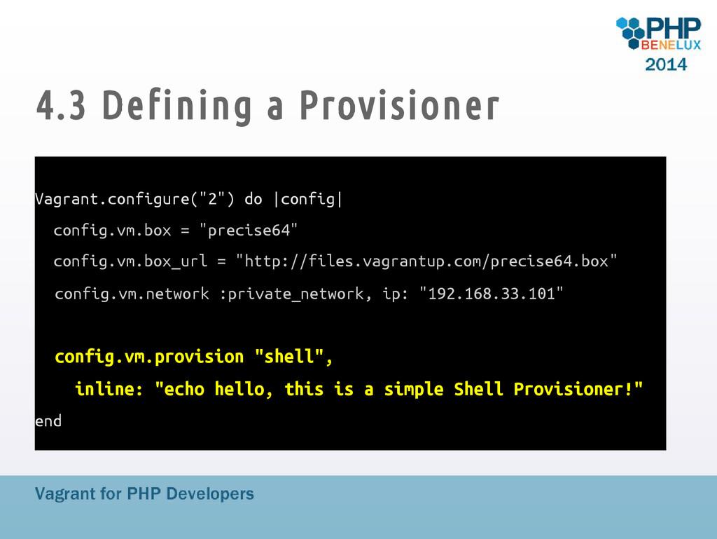 """4.3 Defining a Provisioner Vagrant.configure(""""2..."""