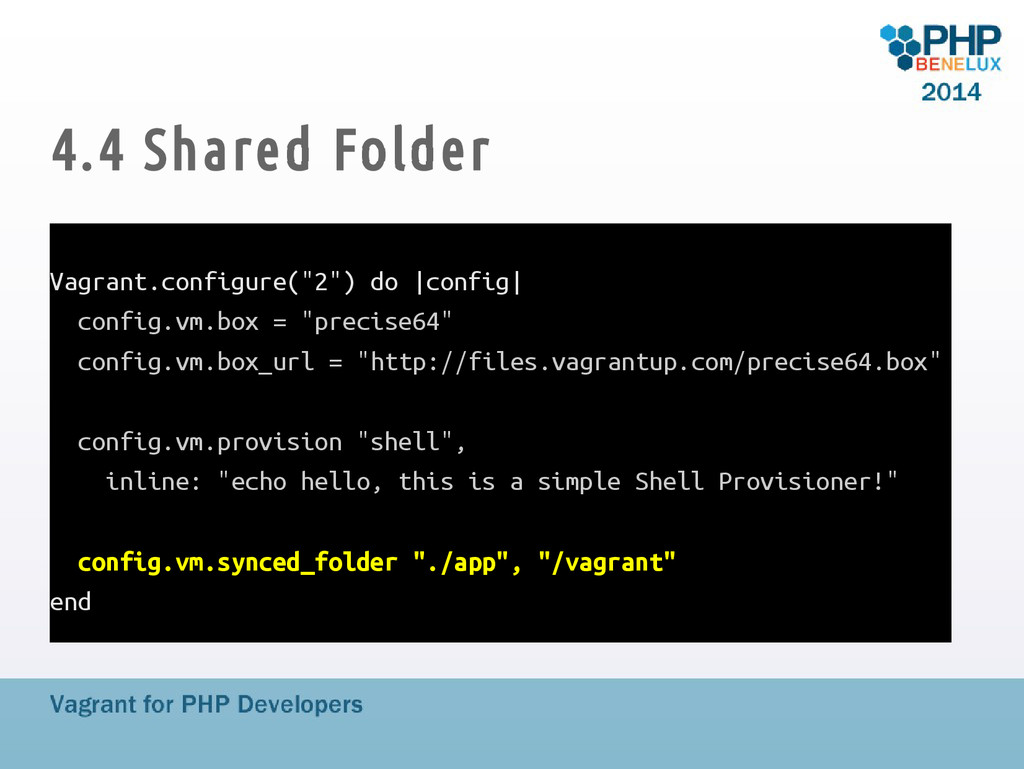 "4.4 Shared Folder Vagrant.configure(""2"") do |co..."
