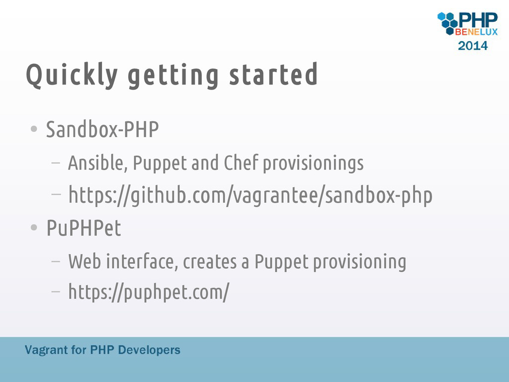 Quickly getting started ● Sandbox-PHP – Ansible...